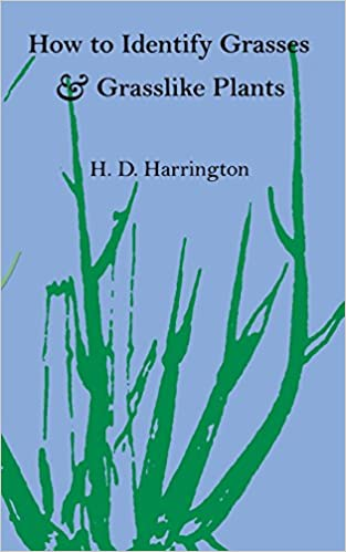 Amazon.com: How to Identify Grasses and Grasslike Plants: Sedges ...