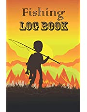 Fishing Log Book: Includes 110 Pages for Recording Fishing Notes, Experiences and Memories | Location, Weather Conditions, Equipment, Fish Caught..