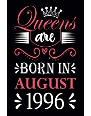25th Birthday Gifts for Women: Queens Are Born in August 1996: Funny Notebook for Women's, 25th Birthday Notebook for Women, Gift for Women Birthday Unique, Friendship Gifts for Women Friends Personalized … Notebook Journals (Notebook a5 Lined)