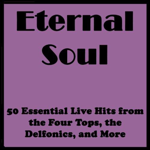 Eternal Soul: 50 Essential Liv...