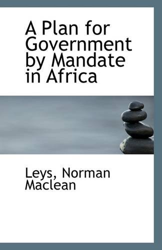 Download A Plan for Government by Mandate in Africa pdf epub