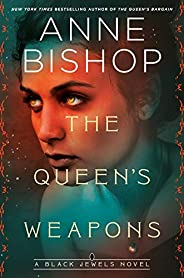 The Queen's Weapons (Black Jewels Book