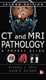 img - for CT & MRI Pathology: A Pocket Atlas, Second Edition (RadTech) book / textbook / text book