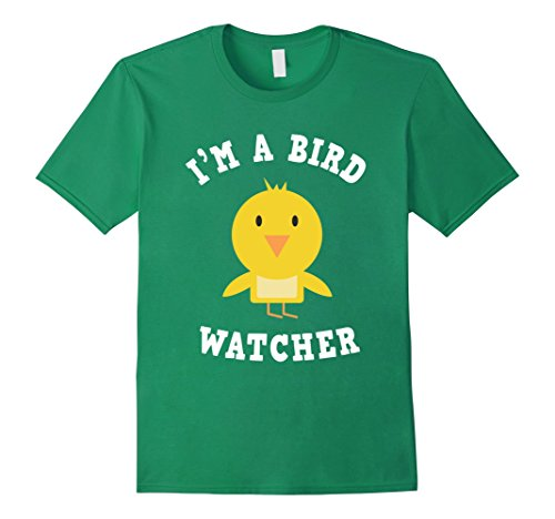 Mens I'm A Bird Watcher T-Shirt - Ornithologists Twitcher Gifts XL Kelly Green
