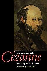 Conversations with Cézanne (Documents of Twentieth-Century Art)