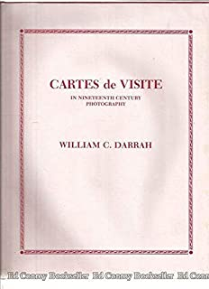 Cartes De Visite In Nineteenth Century Photography William Culp Darrah 9780913116050 Amazon Books
