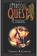 The Precious Quest II: An Epic Fantasy of Love, Faith and Redemption Paperback