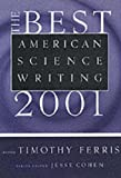 The Best American Science Writing 2001, Timothy Ferris, 0060936487