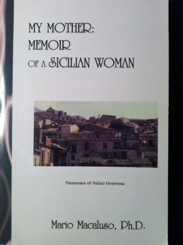 My coddle: Memoir of a Sicilian woman