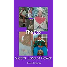 Victim: Loss of Power (The Box Book 1)