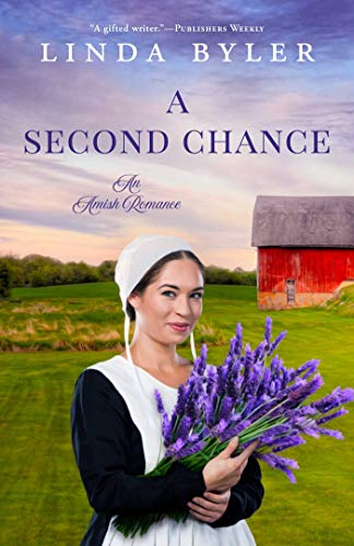 A Second Chance: An Amish Romance (Chronicles of St. Mary's Book 3) by [Byler, Linda]