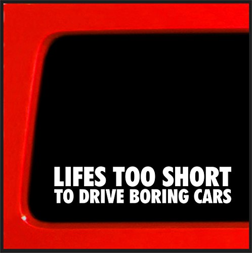 Lifes too short to drive boring cars Sticker Decal funny snow lowered car JDM Hotrod (Drifting Snow)