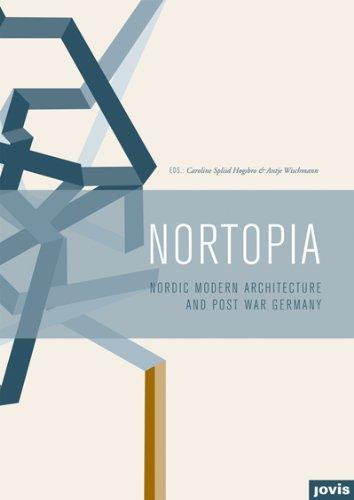 Nortopia: Nordic Modern Architecture and Postwar Germany ebook