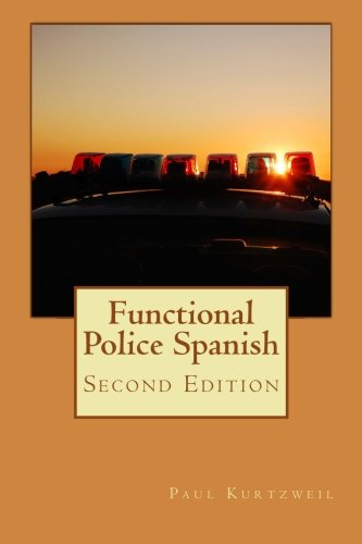 Functional Police Spanish : Second Edition