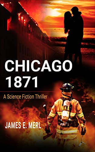 (Chicago 1871: A Science Fiction)