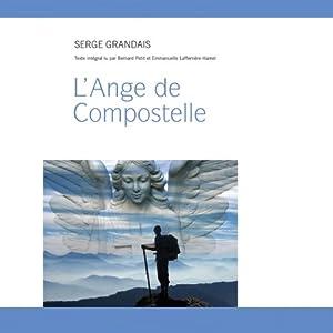 L'Ange de Compostelle Audiobook