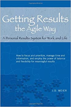 image for Getting Results the Agile Way: A Personal Results System for Work and Life