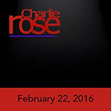 Charlie Rose: Bill Gates, February 22, 2016 Radio/TV Program by Charlie Rose Narrated by Charlie Rose