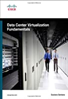 Data Center Virtualization Fundamentals Front Cover