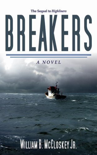 Breakers: A Novel (Highliners Book 3)