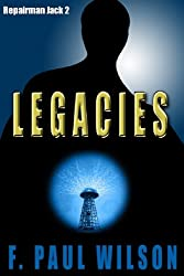 Legacies (Adversary Cycle/Repairman Jack Book 2)