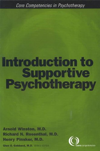 Introduction to Supportive Psychotherapy (Core Competencies in Psychotherapy) (Core Competency in Psychotherapy)