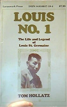 Book Louis No. 1: The life and legend of Louis St. Germaine