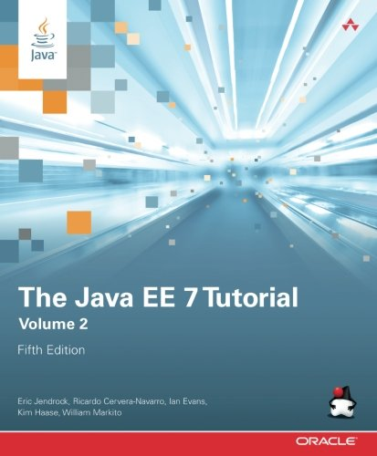 The Java Ee 7 Tutorial  Volume 2  5Th Edition   Java Series