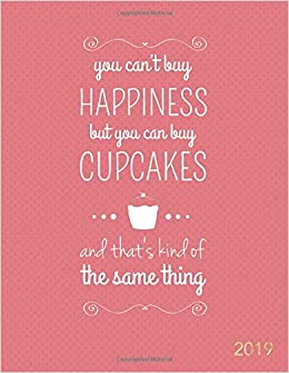 You Can\'t Buy Happiness but You Can Buy Cupcakes 2019 ...