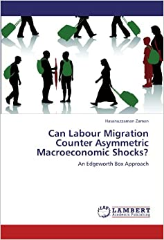 Book Can Labour Migration Counter Asymmetric Macroeconomic Shocks?: An Edgeworth Box Approach