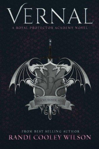Vernal Royal Protector Academy Novel