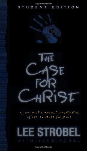 Case for Christ--Student Edition, The