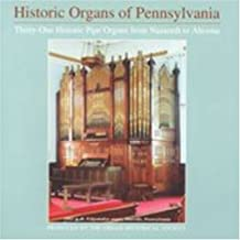 Historic Organs of Pennsylvannia