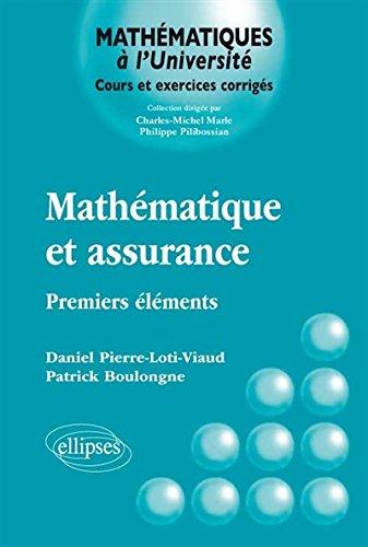 Livre Télécharger Mathématiques Et Assurance Premiers éléments De
