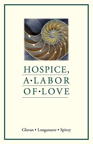 Hospice, A Labor of Love by Brand: Chalice Press