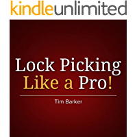 Lock Picking Like a Pro: From Locked-Out Resident to Expert Lock Picker in an Instant!
