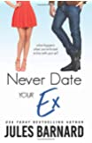 Never Date Your Ex