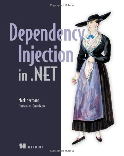 Dependency Injection in .Net - IPS Seemann, Mark ( Author ) Oct-07-2011 Paperback
