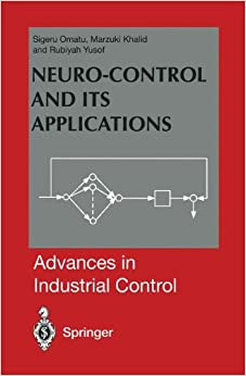 Neuro-Control and its Applications (Advances in Industrial Control)