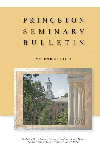 Princeton Seminary Bulletin: Volume 31