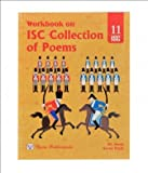 Workbook on ISC collection Of Poems - Class-11 (added on BMS) ?
