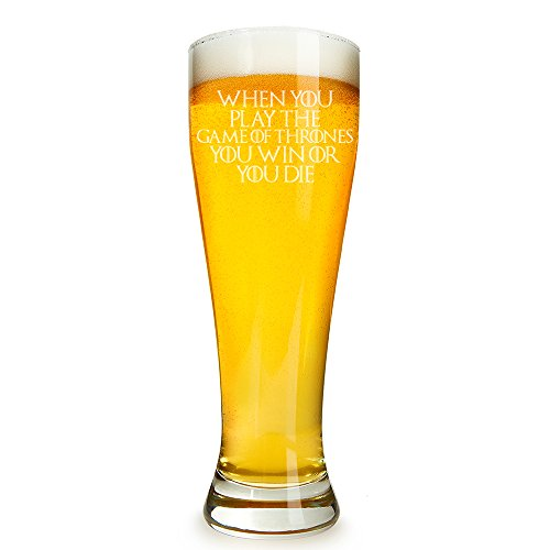 When You Play The Game of Thrones You Win Or You Die Engraved 16 ounce Beer Glass Pilsner