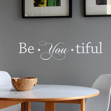 Tiful Beautiful Be You Vinyl Wall Decal Inspirational Wall Quote Beautiful  Wall