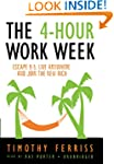 The 4-Hour Workweek: Escape 9-5, Live...