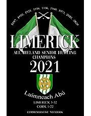 Limerick All Ireland Senior Hurling Champions 2021: Commemorative Notebook celebrating Limericks victory over Cork on August 22nd 2021