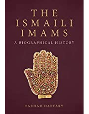 The Ismaili Imams: A Biographical History