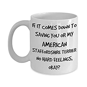 Funny American Staffordshire Terrier Mug - White 11oz 15oz Ceramic Tea Coffee Cup - Perfect For Travel And Gifts 24