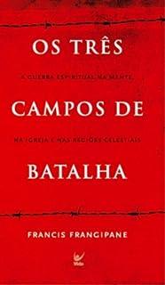 Três campos de batalha - EDIÇÃO DE BOLSO (Em Portugues do Brasil)