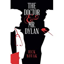 The Doctor and Mr. Dylan