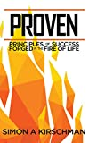Download Proven: Principles of Success Forged in the Fire of Life in PDF ePUB Free Online